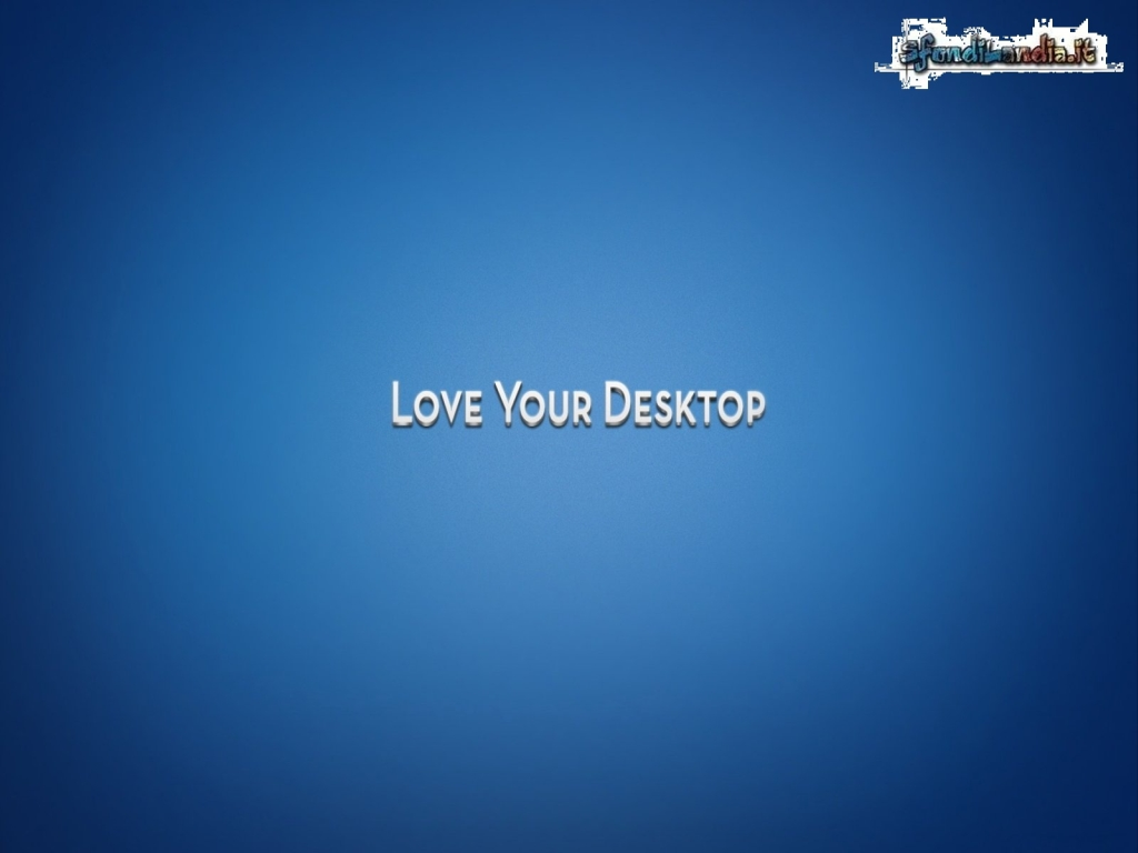 Love Your Desktop