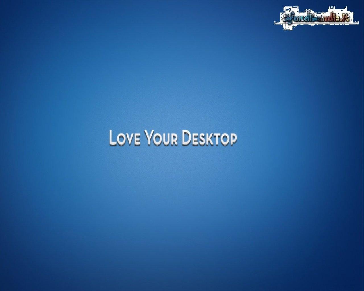 Love Your Desktop