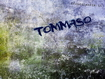 Sfondo: Tommaso